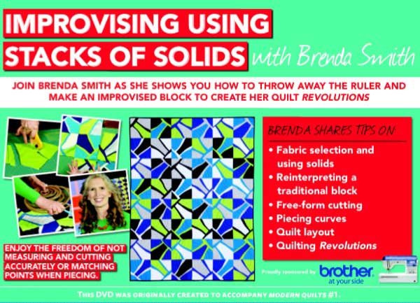 Modern Quilts: Improvising Using Stacks of Solids