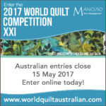 Call for Entries: World Quilt Competition 2017