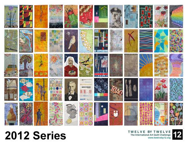 2012 Series Twelve by Twelve International Art Quilt Challenge
