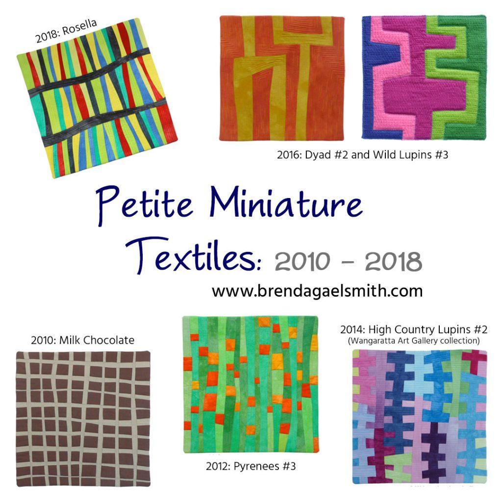 Petite Miniature Textiles 2010-2018